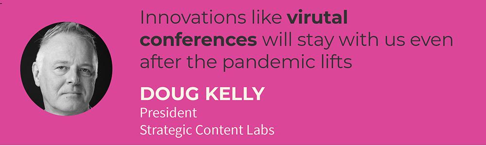 2021 media and marketing trend Doug Kelly