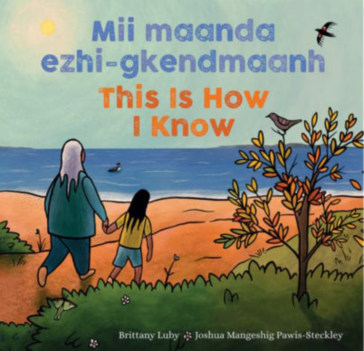 Mii maanda ezhi-gkendmaanh / This Is How I Know Book Cover